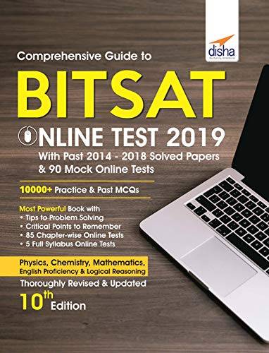 Comprehensive Guide to BITSAT Online Test 2019 with Past 2014-2018 Solved Papers & 90 Mock Online  Tests