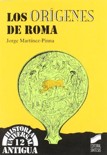 Los orígenes de Roma (Historia universal. Antigua) por Jorge Martínez-Pinna