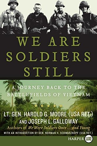 [We Are Soldiers Still: A Journey Back to the Battlefields of Vietnam] (By: Harold G Moore) [published: November, 2008]