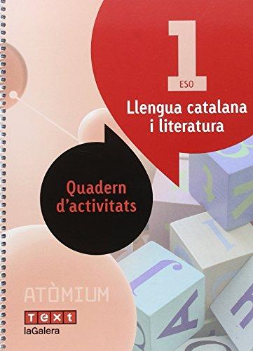Llengua catalana i literatura Quadern d'activitats 1 ESO Atòmium - 9788441224377