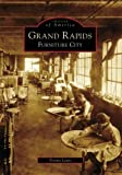 Grand Rapids: Furniture City (Images of America: Michigan) by Norma Lewis (2008-04-30)