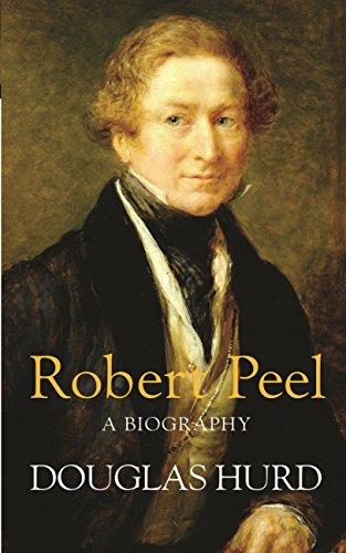 Robert Peel: A Biography (English Edition) por Douglas Hurd