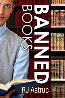 Banned Books (Calling Anthony Parker Book 1) (English Edition) par [Astruc, RJ]