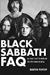Black Sabbath FAQ - All That's Left to Know on the First Name in Metal (Faq Series) by Martin Popoff (2011-05-01)