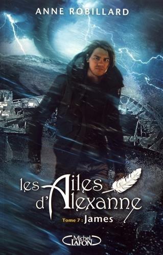 Les ailes d'Alexanne (7) : James