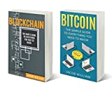 Bitcoin: Bitcoin and Blockchain (2 Book Bundle)