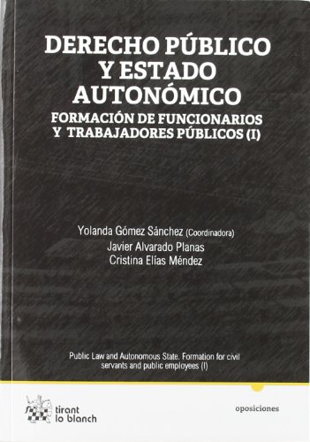 Derecho Público y Estado Autonómico Formación de funcionarios y trabajadores públicos (I)
