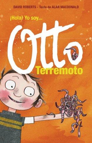 ¡Hola! Yo soy... Otto Terremoto (Otto Terremoto 1) por Alan McDonald