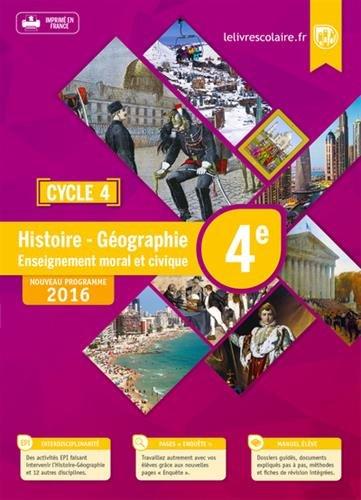 Histoire géographie, EMC : 4e : cycle 4 / sous la direction d'Émilie Blanchard et Arnaud Mercier.- Lyon : Lelivrescolaire.fr , DL 2016