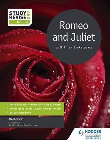 Study and Revise: Romeo and Juliet for GCSE (Study & Revise for Gcse) by Jane Sheldon (2016-01-29)