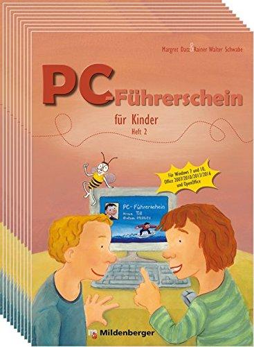 PC-Führerschein für Kinder – Schülerheft 2 (VPE 10 Stück): Für Windows 7 und 10, Office 2007/2010/2013/2016, OpenOffice