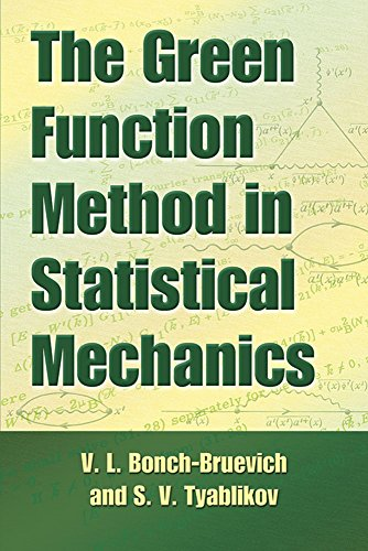 The Green Function Method in Statistical Mechanics (Dover Books on Physics)