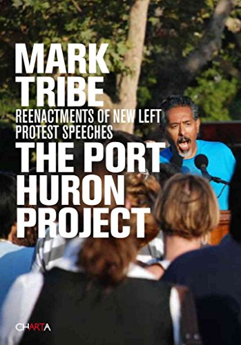[(The Port Huron Project)] [By (author) Mark Tribe] published on (June, 2010)