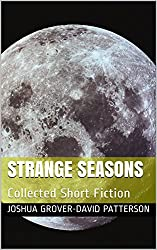 Strange Seasons: Collected Short Fiction (English Edition)