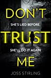 Don't Trust Me: The best psychological thriller debut you will read in 2018