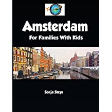 Amsterdam: For Families With Kids (Little Gnomes City Guides for Kids Book 1) (English Edition)