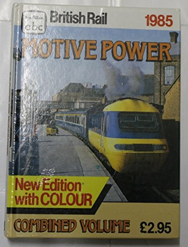 british-rail-motive-power-1985-combined-volume