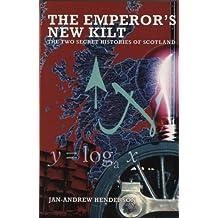 The Emperor's New Kilt by Jan-Andrew Henderson (2000-09-01)