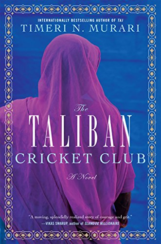 The Taliban Cricket Club: A Novel (English Edition) eBook: Timeri ...