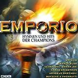 Emporio-Hymnen und Hits der