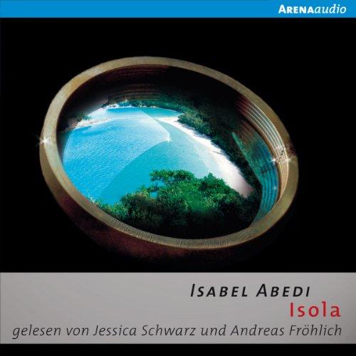 Buchseite und Rezensionen zu 'Isola' von Isabel Abedi