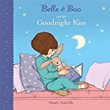 Belle & Boo and the Goodnight Kiss by Mandy Sutcliffe (2013-02-07)