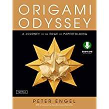 Origami Odyssey: A Journey to the Edge of Paperfolding: Includes Origami Book with 21 Original Projects & Downloadable Video Instructions (English Edition)