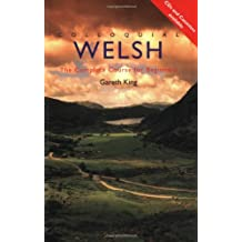 Colloquial Welsh: The Complete Course for Beginners: A Complete Language Course (Colloquial Series)