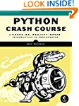 Python Crash Course: A Hands-On, Proj...