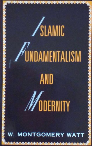 Islamic Fundamentalism and Modernity by Prof. W. Montgomery Watt (1989-12-07)
