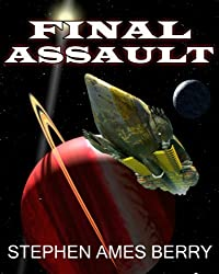 Final Assault (Biofab 4) (The Biofab Wars)