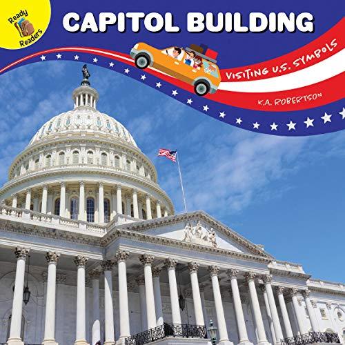 Visiting U.S. Symbols Capitol Building (Capitol Building Us)