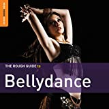 #9: Rough Guide To Bellydance: Second Edition (CD+DVD)