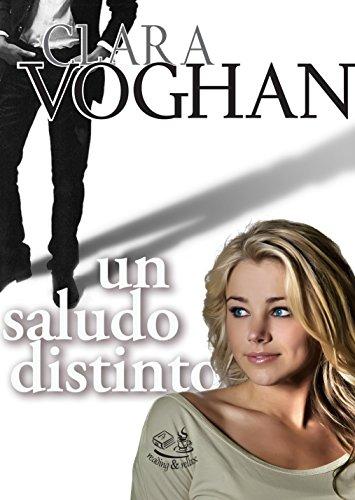 Un saludo distinto por Clara Voghan