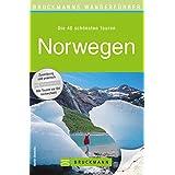Wanderführer Norwegen: Die 40 schönsten Wandertouren zwischen Fjorden, Seen und Gletschern, inkl. Wanderkarten und GPS-Daten zum Download (Bruckmanns Wanderführer)