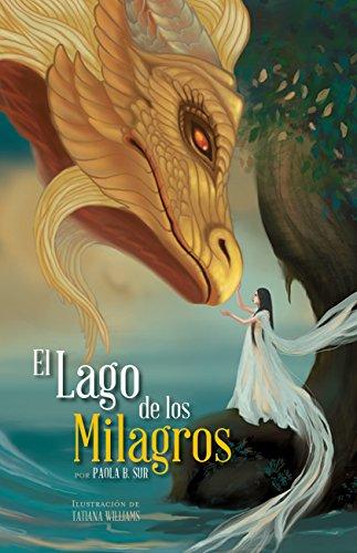 El Lago de los Milagros por Paola B. Sur