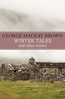 Winter Tales by [Brown, George Mackay]