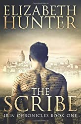 The Scribe: Irin Chronicles Book One: Volume 1 (The Irin Chronicles) by Elizabeth Hunter (2013-10-12)