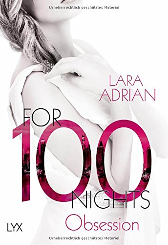 Adrian, Lara: For 100 Nights - Obsession