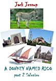 A donkey named Rico - part 2 Salonico