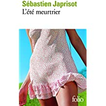 L'ete meurtrier (French Edition) by Sebastien Japrisot (1981-06-01)