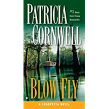 Blow Fly: Scarpetta (Book 12)