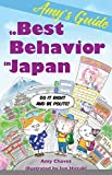 Amys Guide to Best Behavior in Japan