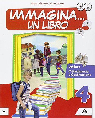 Immagina un libro. Letture. Con Grammatica-Quaderno di scrittura. Per la Scuola elementare. Con e-book. Con espansione online: 1