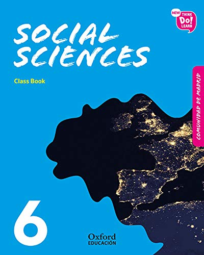 New Think Do Learn Social Sciences 6. Class Book Madrid