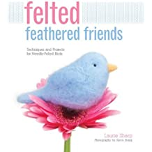 Felted Feathered Friends