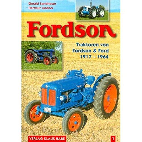 Fordson Traktoren (1917 - 1964) Bd. 1
