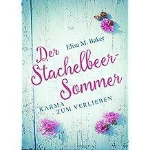 Der Stachelbeersommer: Karma zum Verlieben (German Edition)