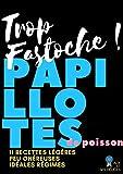 Papillotes de Poisson  11 recettes faciles, pleines de vitamines (Alix et ses...