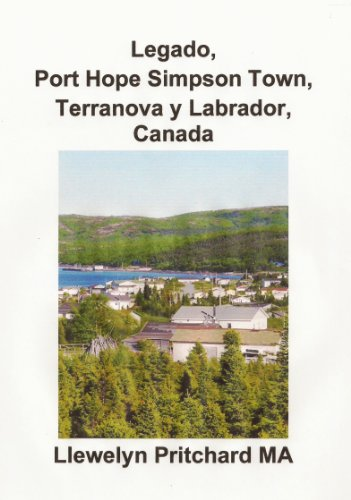 Legado, Port Hope Simpson Town,  Terranova y Labrador,  Canada (Port Hope Simpson Misterios nº 3) (Spanish Edition)